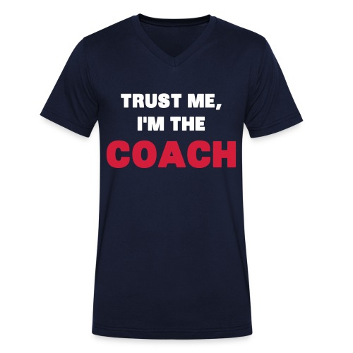 TRUST ME I'M TGE COACH - Men's Organic V-Neck T-Shirt by Stanley & Stella