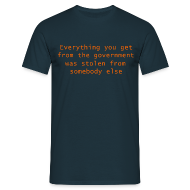 T-Shirts ~ Men's T-Shirt ~ Goverment Theft (Front) T-Shirt