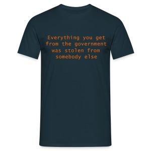 Goverment Theft (Front) T-Shirt - Men's T-Shirt