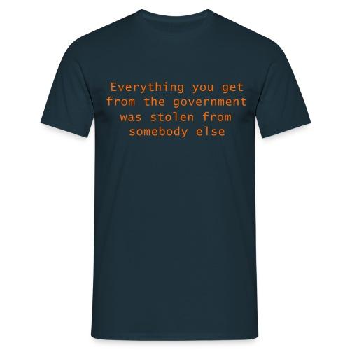 Goverment Theft (Front) T-Shirt - Men's T-Shirt