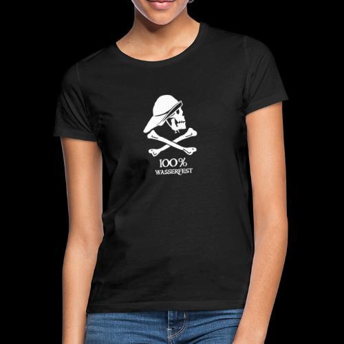 ~ 100% Wasserfest ~ - Frauen T-Shirt