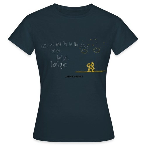 Let's Go And Fly To The Stars - (Girls) - Frauen T-Shirt