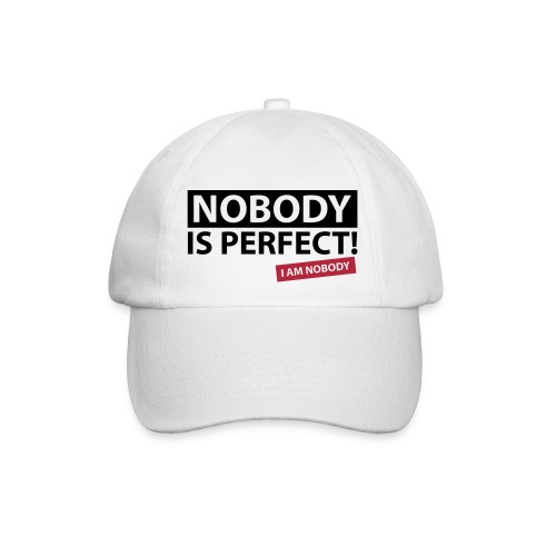 nobody_is_perfect_design_f2 - Baseball Cap