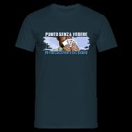 Magliette ~ Maglietta da uomo ~ Punto senza vedere... - Bud & Terence Style Collection