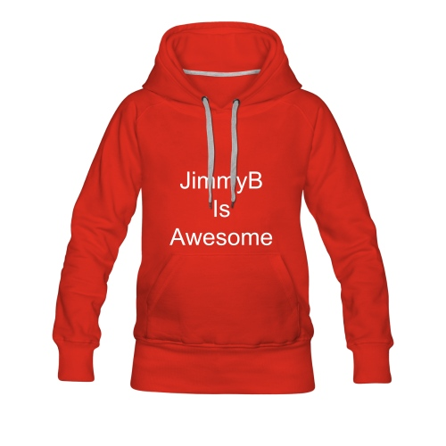 JimmyB Is Awesome - Women's Premium Hoodie