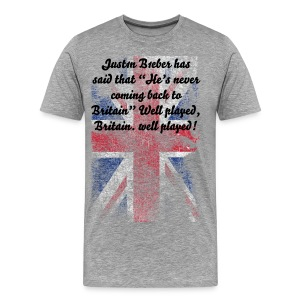 "Just1n B1eber has said that ""He's never coming back to Britain"" - Men's Premium T-Shirt"