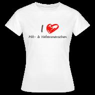 T-Shirts ~ Frauen T-Shirt ~ I love Mitmenschen