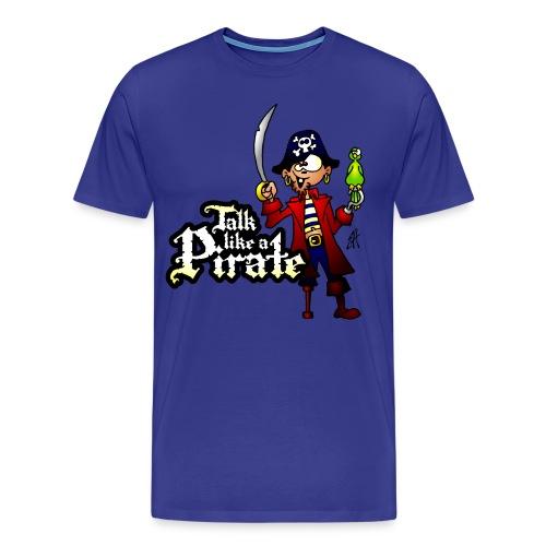 Talk like a Pirate T-shirts - Men's Premium T-Shirt