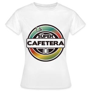 Camiseta chica La Supercafetera - Camiseta mujer