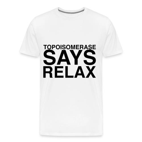 Topoisomerase says relax - Men's Premium T-Shirt