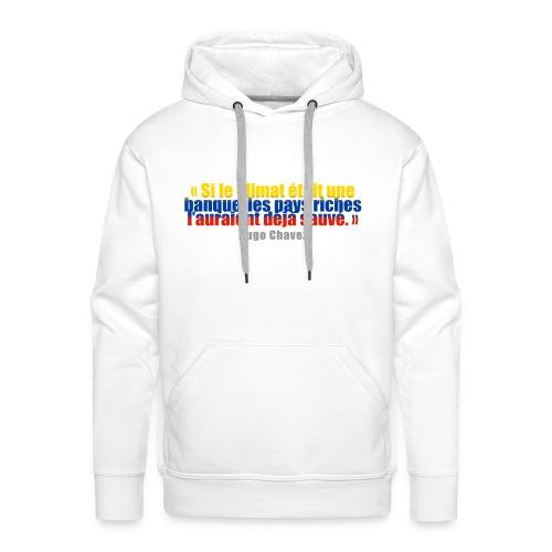 Climat, Sauvé, H.Chavez LIMITE  - Sweat-shirt à capuche Premium pour hommes