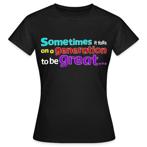 Women's Great Generation T-Shirt - Women's T-Shirt