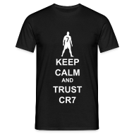 T-Shirts ~ Men's T-Shirt ~ Keep Calm and Trust CR7