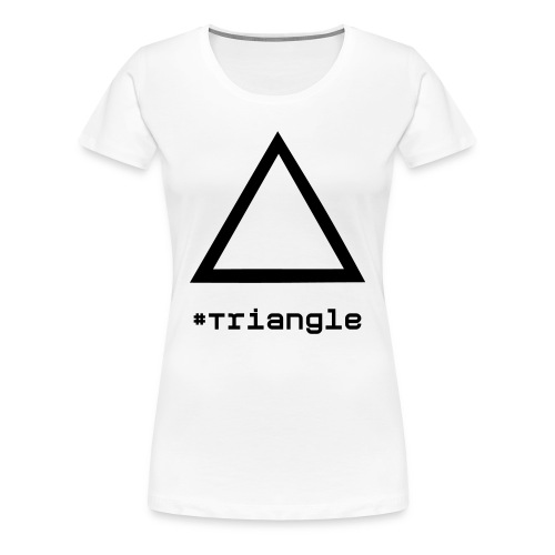 Triangle. - Women's Premium T-Shirt