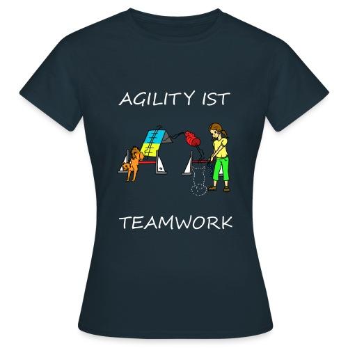 Agility ist -- Teamwork - Frauen T-Shirt