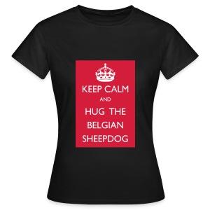 Keep calm - T-shirt Femme