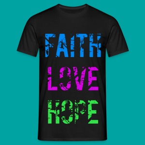 Faith Love Hope - Männer T-Shirt