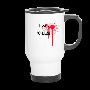 Lag Kills Travel Mug - Travel Mug