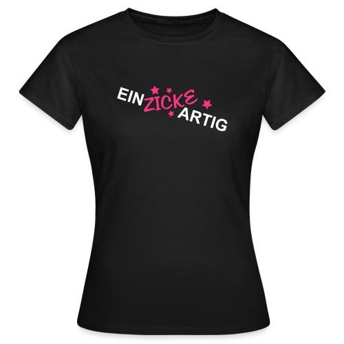 Einzickartig - Frauen T-Shirt