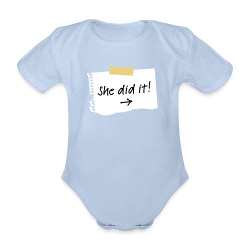 She did it! BabyOne-piece - Organic Short-sleeved Baby Bodysuit