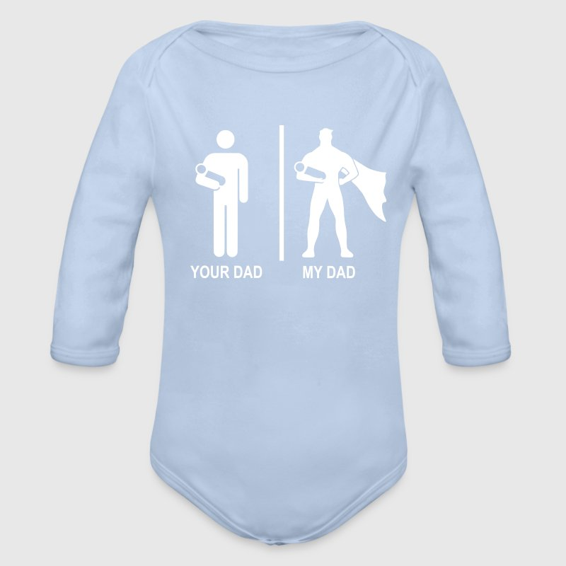 your dad, my dad Sweats - Body bébé bio manches longues