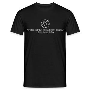 Anton LaVey - Stupidity T-Shirt - Men's T-Shirt