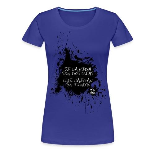 2 Dias McKoy - Camiseta premium mujer