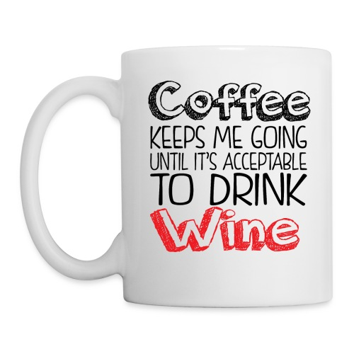Coffee keeps me going... - Mug