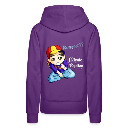 Mini-Kriss - Pourquoi - Sweat femme - Sweat-shirt à capuche Premium pour femmes