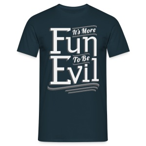 Fun To Be Evil (Men) - Men's T-Shirt