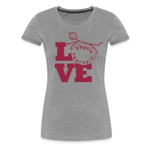 LOVE Physiotherapie - Frauen Premium T-Shirt