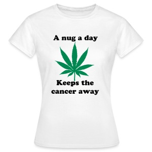 A Nug a Day - Women's T-Shirt