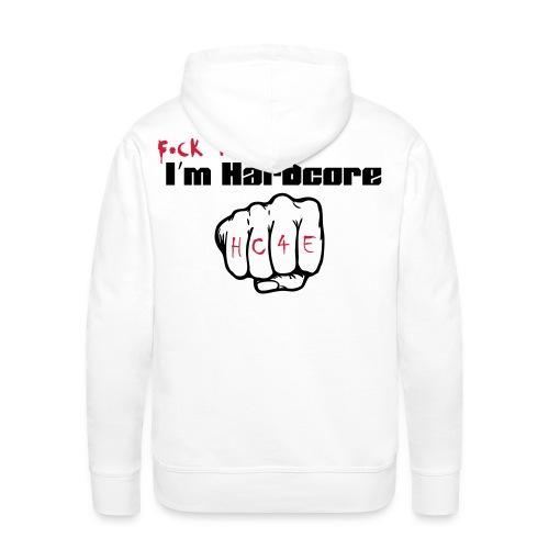 I'M HARDCORE/HC4E- Hoodie -white- man - Männer Premium Hoodie