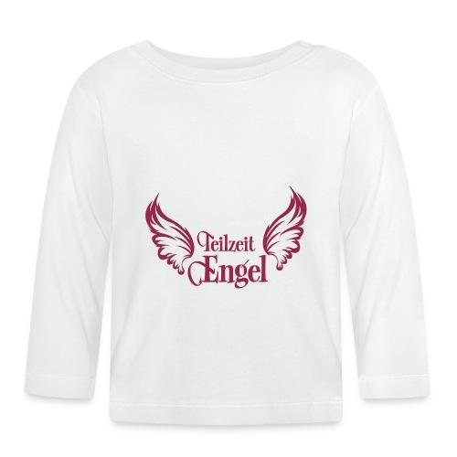Teilzeit Engel - Baby Langarmshirt