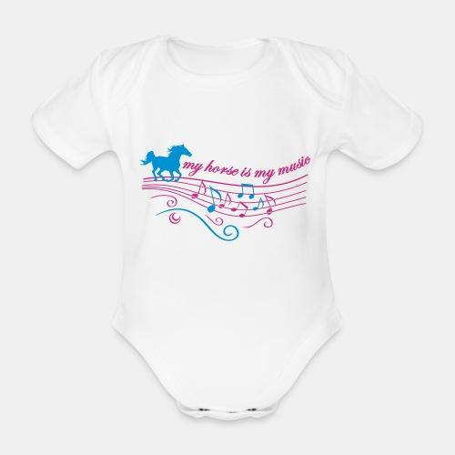 My horse is my music Babybody - Baby Bio-Kurzarm-Body