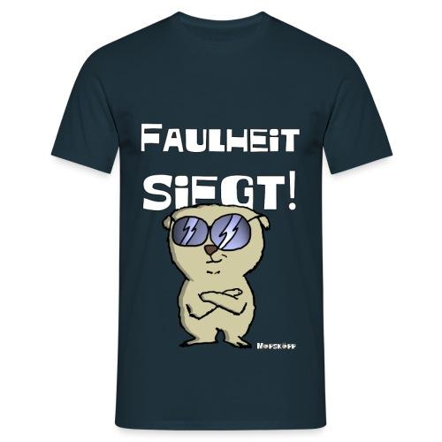 Faulheit siegt - Männer T-Shirt