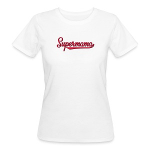 Supermama - Frauen Bio-T-Shirt