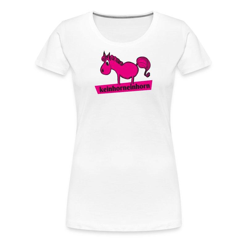 Keinhorneinhorn - Frauen Premium T-Shirt