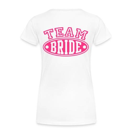 TEAM BRIDE TEE - Women's Premium T-Shirt