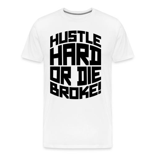 HUSTLE TEE (WHITE) - Men's Premium T-Shirt