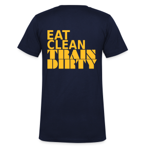 Eat Clean Train Dirty - Männer T-Shirt mit V-Ausschnitt