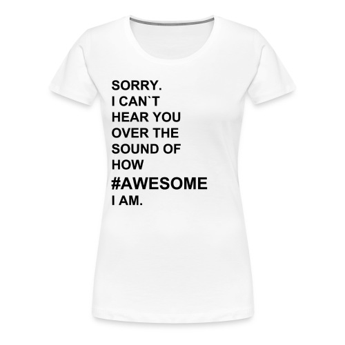 #AWESOME shirt/female - Frauen Premium T-Shirt