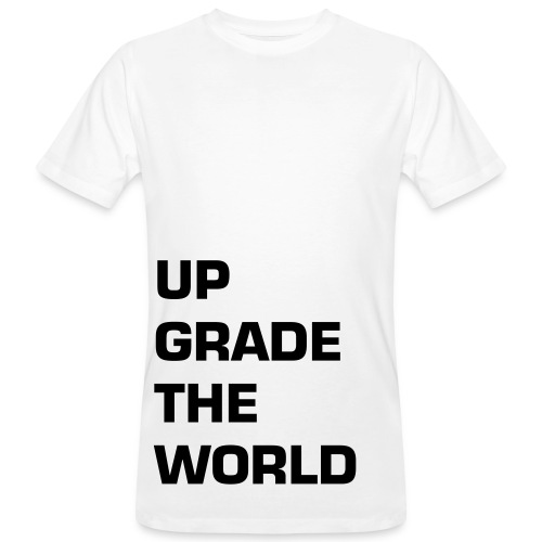 UPGRADE THE WORLD - man - Men's Organic T-Shirt