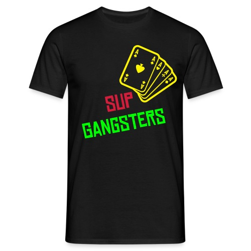Sup Gangsters! - Men's T-Shirt