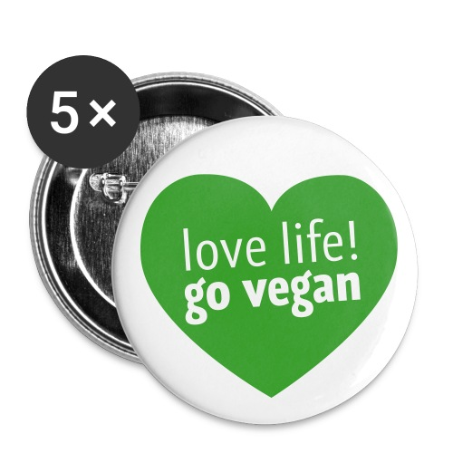 Love life and go vegan! - Buttons klein 25 mm (5er Pack)
