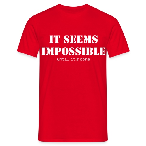 Impossible - Männer T-Shirt