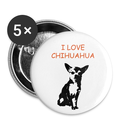 I LOVE MY CHIHUAHUA - Buttons mittel 32 mm (5er Pack)