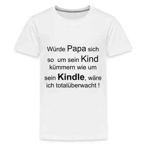 Kind Kindle - Teenager Premium T-Shirt