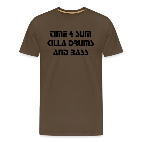 TIME 4 SUM KILLA DRUMS AND BASS - Men's Premium T-Shirt