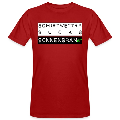Sonnenbrand°Lsf 6 Tee * Schietwetter Sucks Jungs choose your favourite colour - Männer Bio-T-Shirt
